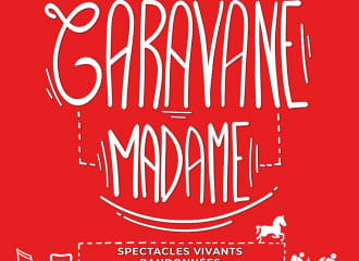 Festival Caravane Madame - Programme journée du 5 Août