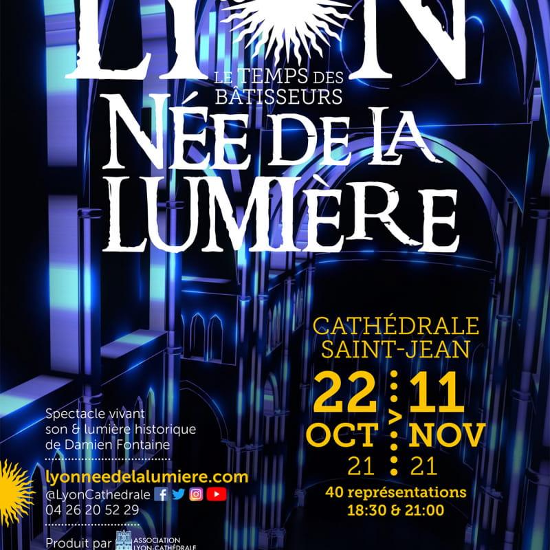 Lyon née de la lumière - Le temps des bâtisseurs